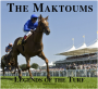 The Maktoums: Legends of the Turf (Eighth Edition)