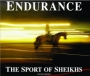 Endurance: The Sport of Sheikhs (Second Edition)