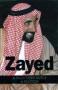 Zayed: A Man Who Built A Nation (English)